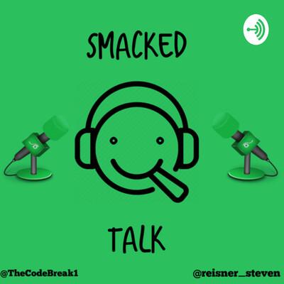 Smacked Talk