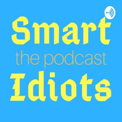 Smart Idiots
