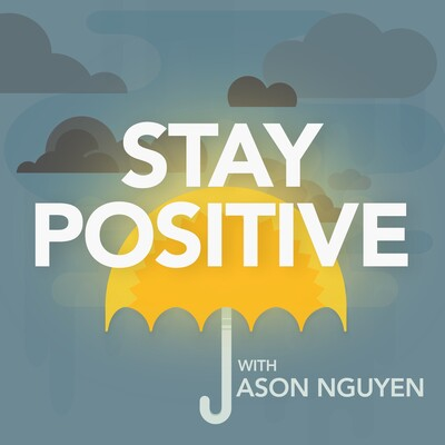 Stay Positive Podcast