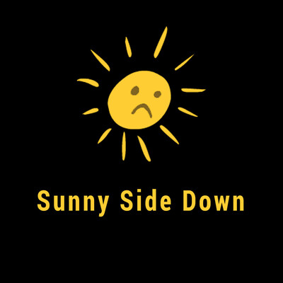 Sunny Side Down Podcast