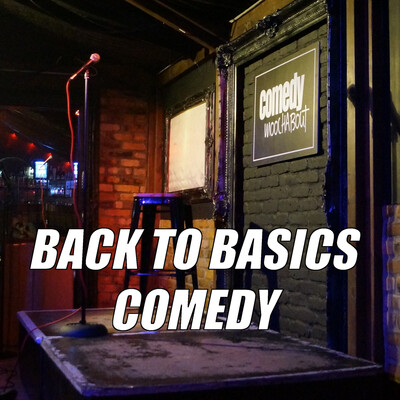 Back To Basics Comedy