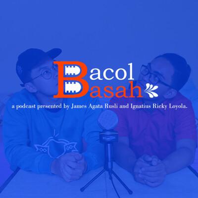 BACOL BASAH