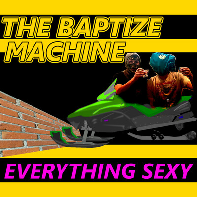 Baptize Machine Podcast