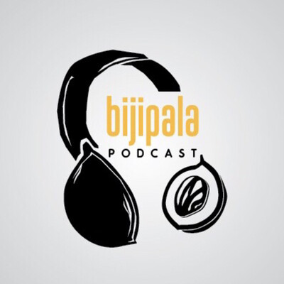 BIJIPALA Podcast