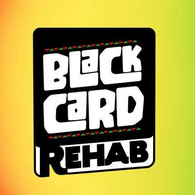 Black Card Rehab