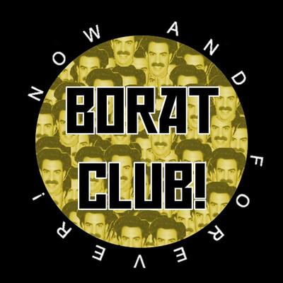 Borat Club
