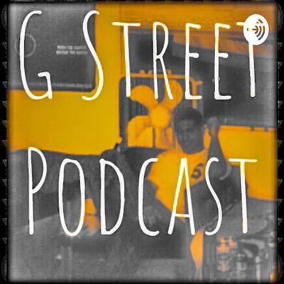 G Street Podcast