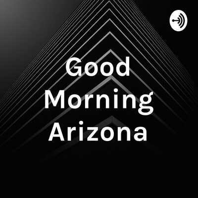 Good Morning Arizona