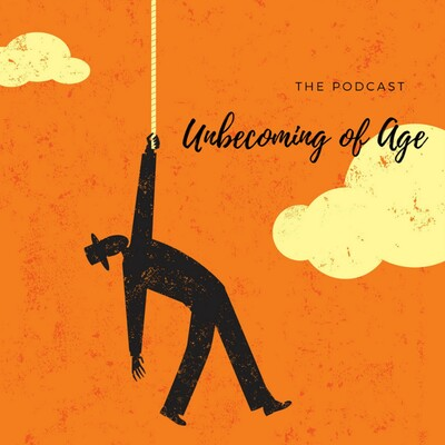 Unbecoming of Age