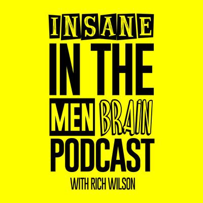 Insane In The Men Brain
