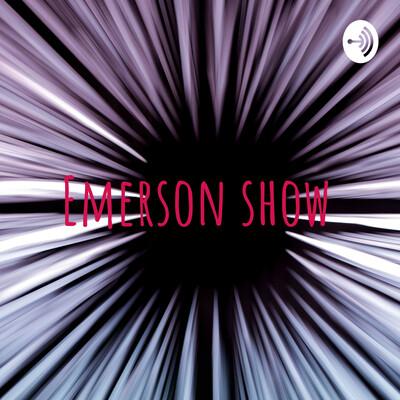 Emerson Show