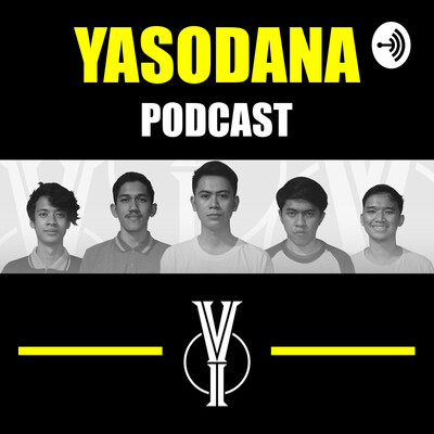 Yasodana Podcast