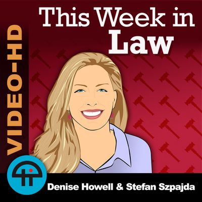 This Week in Law (Video)