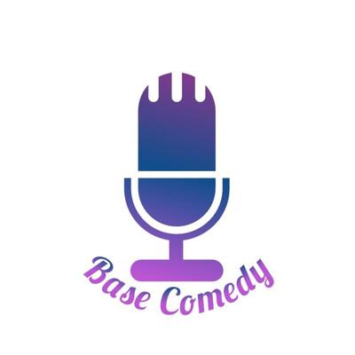 Base Comedy