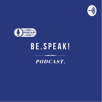 Be.Speak! Podcast