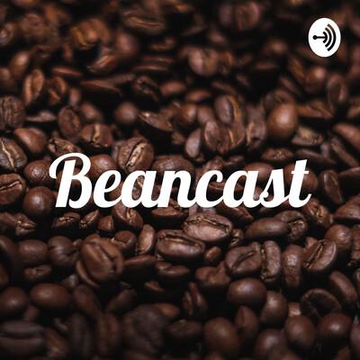 Beancast