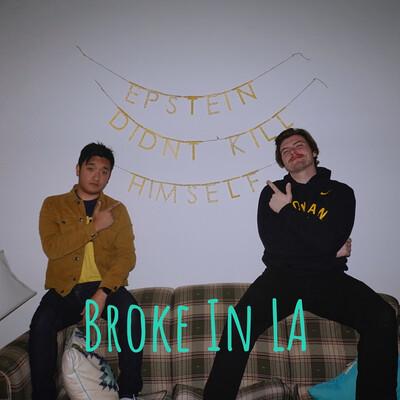 Broke In LA