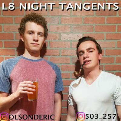 L8 Night Tangents