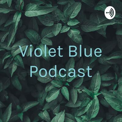 Violet Blue Podcast