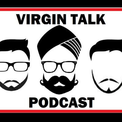 Virgin Talk Podcast