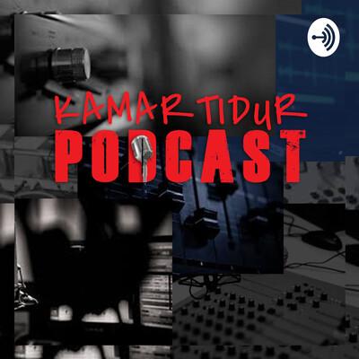 Kamar Tidur Podcast
