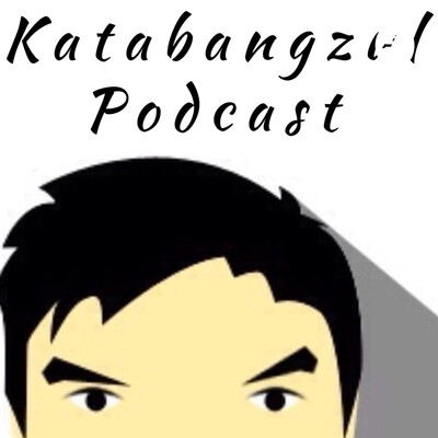 Katabangzul Podcast