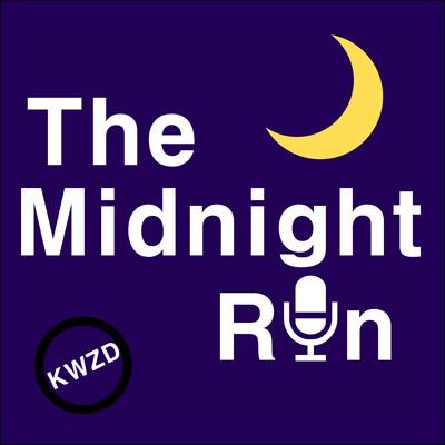 KWZD: The Midnight Run