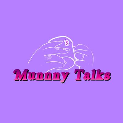 Munnny Talks