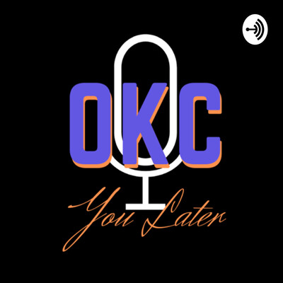 OKC You Later