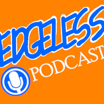 Edgeless Podcast