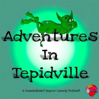 Adventures In Tepidville