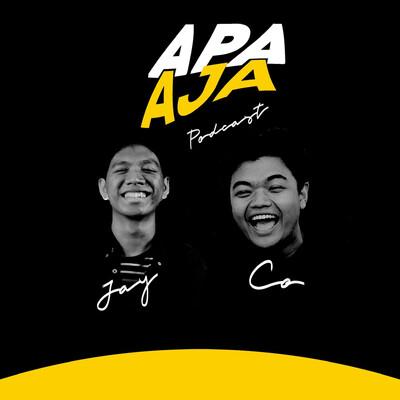 Apa Aja Podcast