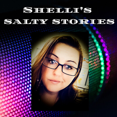 Shelli's Salty Stories