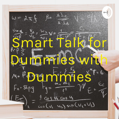 Smart Talk for Dummies with Dummies