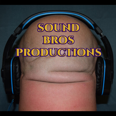 Sound Bros Productions Podcast