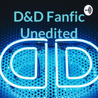 D&D Fanfic Unedited