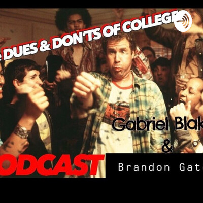 Dues and Donts Of College