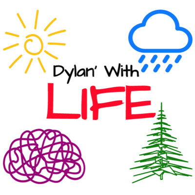 Dylan' With Life