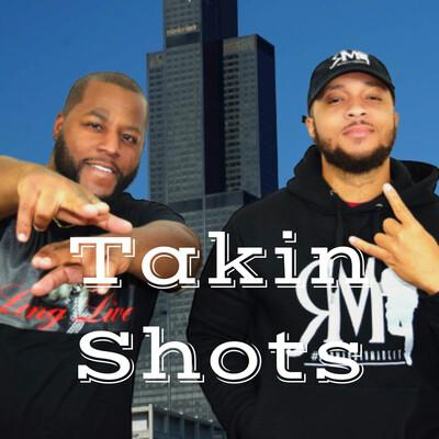 Takin Shots