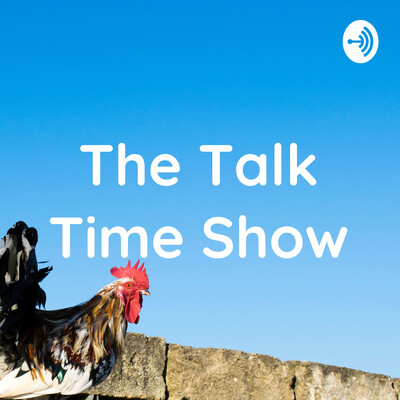 The Talk Time Show