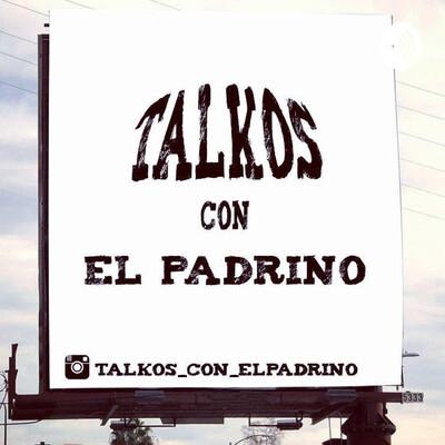 Talkos Con El Padrino