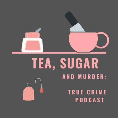 Tea, Sugar and Murder