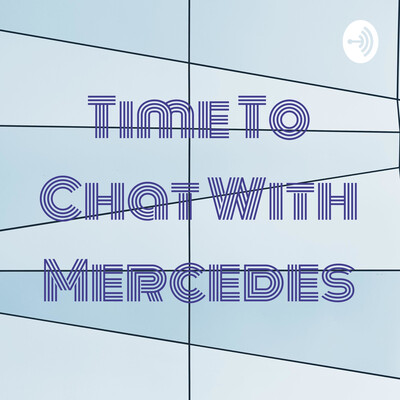 Time To Chat With Mercedes