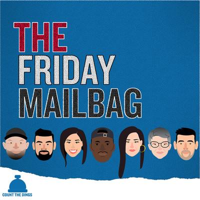 The Friday Mailbag