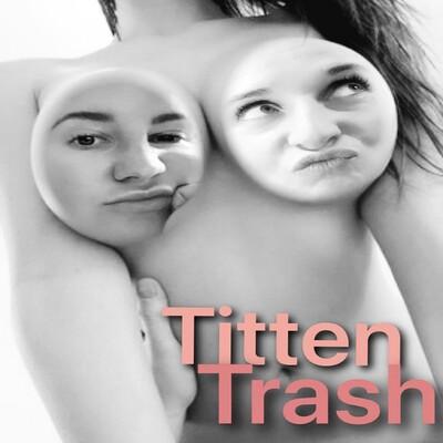 Tittentrash