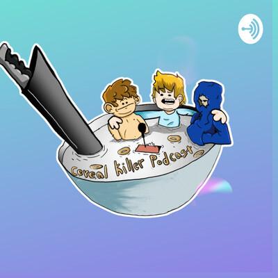 Cereal Killer Podcast