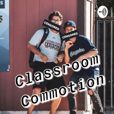 Classroom Commotion