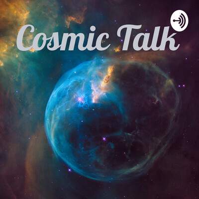 Cosmic Talk
