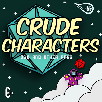 Crude Characters D&D Podcast