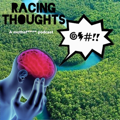 Racing Thoughts Podcast